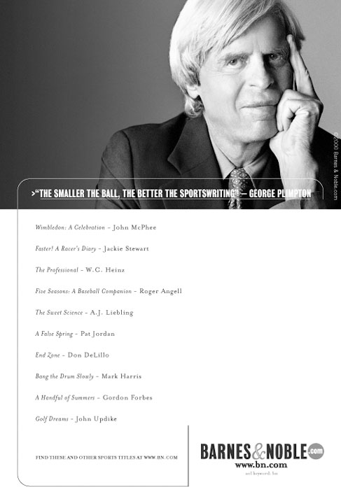 B&W Barnes&Noble.com Ad featuring George Plimpton launched when Barnes & Noble first went online throughout major publications and newspapers nationwide.